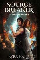 Source-Breaker (Tales of Tehovir #2)