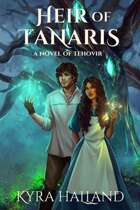 Heir of Tanaris (Tales of Tehovir #3)