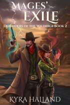 Mages' Exile (Defenders of the Wildings #2)