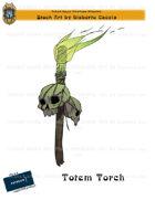 CSC Stock Art Presents: Totem Torch