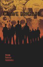 Grave Brigade #1