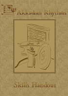 Akkadian Rhythms: Skills Handout