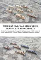 American Civil War Stern Wheelers 1/1200