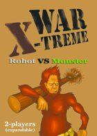 WAR X-TREME - Robot VS Monster