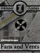 Skinner Games - Fans and Vents