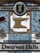 Skinner Games - Dwarven Halls