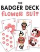 The Badger Deck, Flower Suit