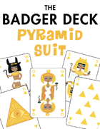 The Badger Deck, Pyramid Suit