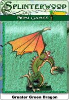 Splinterwood: Green Dragon