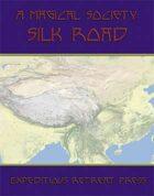 A Magical Society: Silk Road