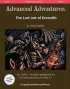Advanced Adventures #31: The Lost Lair of Drecallis