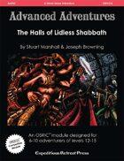 Advanced Adventures #33: The Halls of Lidless Shabbath