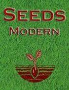 Seeds: Modern
