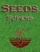 Seeds: Supers
