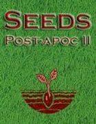 Seeds: Post-Apocalyptic II