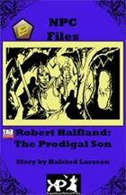 NPC Files: Robert Halfland
