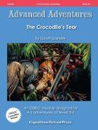 Advanced Adventures #34: The Crocodile's Tear