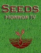 Seeds: Horror IV