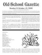 Old-School Gazette #6