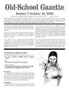 Old-School Gazette #7