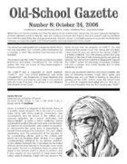 Old-School Gazette #8