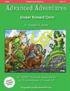 Advanced Adventures #37: Under Ruined Onm