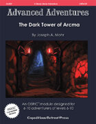 Advanced Adventures #39: The Dark Tower of Arcma