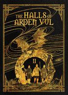 The Halls of Arden Vul: Volume II