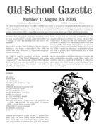 Old-School Gazette #1