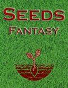 Seeds: Fantasy I