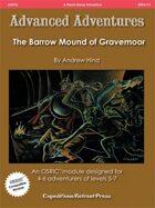 Advanced Adventures #12: The Barrow Mound of Gravemoor