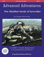 Advanced Adventures #21: The Obsidian Sands of Syncrates
