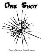One Shot Core Rules