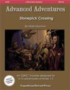 Advanced Adventures #22: Stonepick Crossing
