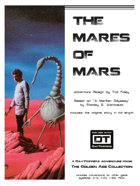The Mares of Mars - a DayTrippers Adventure