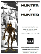 Hunter/Hunted - a DayTrippers Adventure