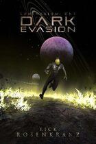 Luminarium 1: Dark Evasion