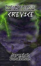 Post-apocalyptic Adventures of Ott & Ren: Crevice