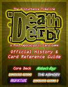 Death Derby Official History & Card Reference Guide