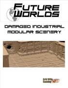 Future Worlds:  Damaged Industrial Modular Scenery Set