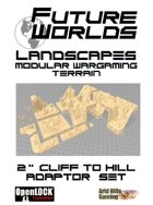 """Future Worlds Landscapes:  2"""" Cliff to Hill Adaptor Set"""