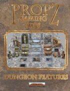 Propz: Dungeon Features