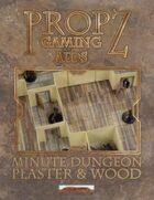 Propz: Minute Dungeon - Plaster & Wood