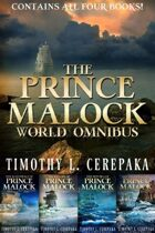 The Prince Malock World Omnibus