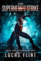 The Superhero's Strike