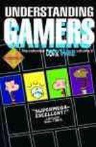 Understanding Gamers