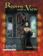 Rooms with a View (Mythras Edition)