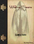 Wondrous Treasure - Cloaks & Robes