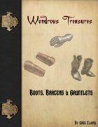 Wondrous Treasure - Boots, Bracers & Gauntlets