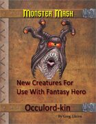 Monster Mash - Occulord-kin